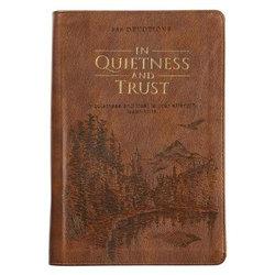 In Quietness And Trust