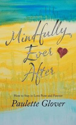 Mindfully Ever After