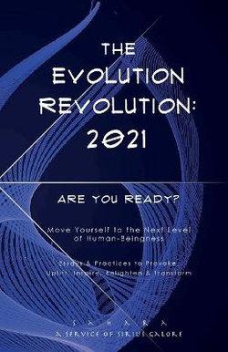The Evolution Revolution: 2021