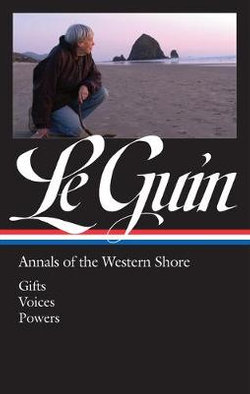 Ursula K. le Guin: Annals of the Western Shore (LOA #335)