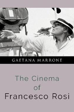 The Cinema of Francesco Rosi