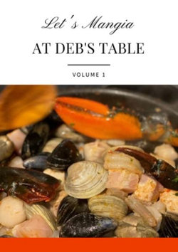 Let's Mangia at Deb's Table