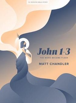 John 1-3 - Bible Study Book