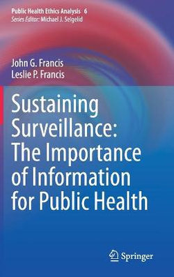Sustaining Surveillance: the Importance of Information for Public Health