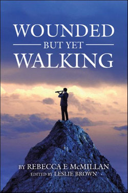 Wounded but yet Walking