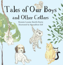 Tales of Our Boys and Other Critters