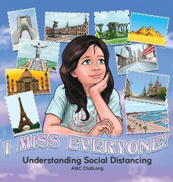 I Miss Everyone! Understanding Social Distancing