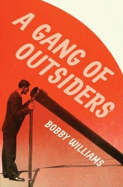 A Gang of Outsiders