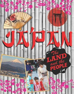 The Land and the People : Japan