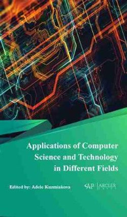 Applications of Computer Science and Technology in Different Fields