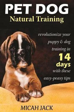 Pet Dog Natural Training