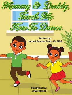 Mommy & Daddy, Teach Me How to Dance