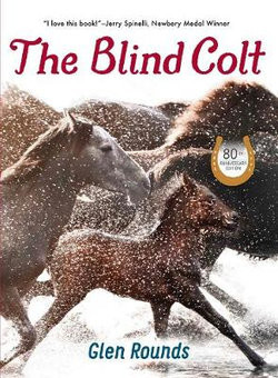 The Blind Colt (80th Anniversary Edition)