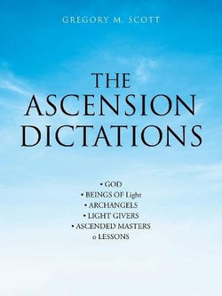 The Ascension Dictations
