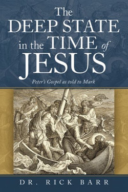 The Deep State in the Time of Jesus