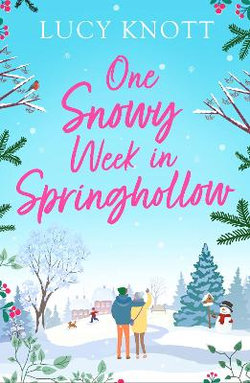 One Snowy Week in Springhollow