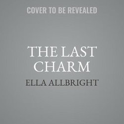 The Last Charm LIB/e