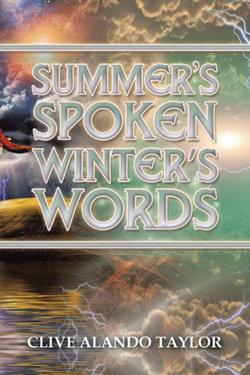 Summer's Spoken Winter's Words