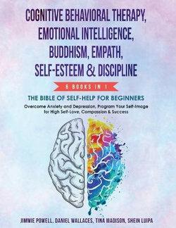 Cognitive Behavioral Therapy, Emotional Intelligence, Buddhism, Empath, Self-Esteem & Discipline
