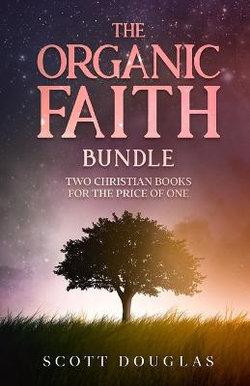 Organic Faith Bundle