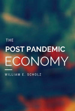 The Post Pandemic Economy