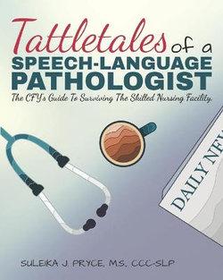 Tattletales of a Speech Language Pathologist