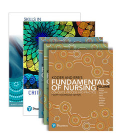 Kozier and Erb's Fundamentals of Nursing, Volumes 1-3 + Skills in Clinical Nursing + Critical Conversations for Patient Safety