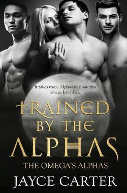 Trained by the Alphas