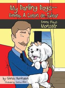 My Darling Dogs--Emma, a Coton de Tulear