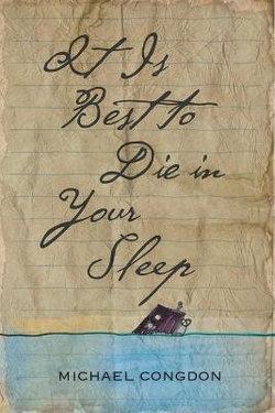 It Is Best to Die in Your Sleep
