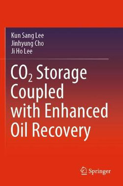 CO2 Storage Coupled with Enhanced Oil Recovery