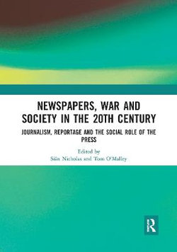Newspapers War and Society in the 20th Century