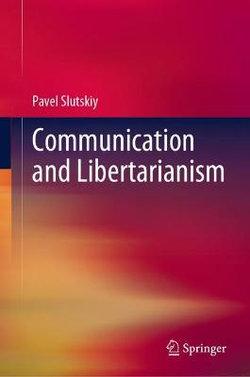 Communication and Libertarianism