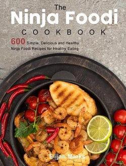 The Ultimate Ninja Foodi Cookbook