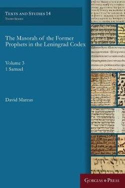 The Masorah of the Former Prophets in the Leningrad Codex (Vol. 3