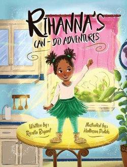 Rihanna's Can-Do Adventures