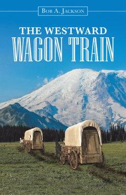 The Westward Wagon Train