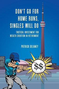 Don't Go for Home Runs, Singles Will Do