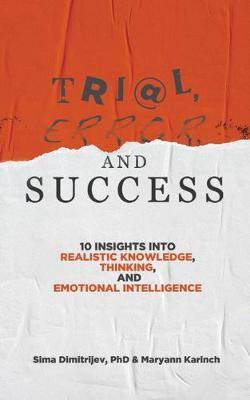 Trial, Error, and Success