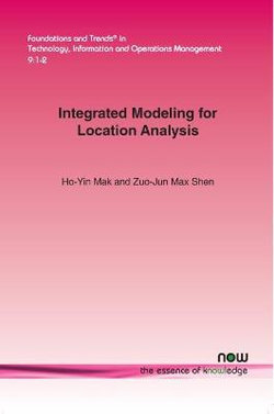 Integrated Modeling for Location Analysis