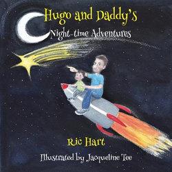 Hugo & Daddy's Night-time Adventures