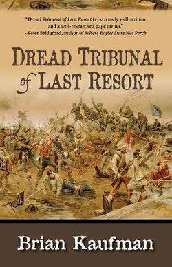 Dread Tribunal of Last Resort