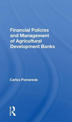 Financial Policies And Management Of Agricultural Development Banks