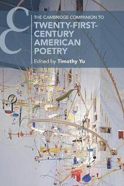 The Cambridge Companion to Twenty-First-Century American Poetry