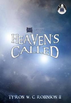 Heaven's Called