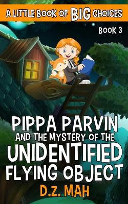 Pippa Parvin and the Mystery of the Unidentified Flying Object