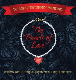 The Pearls of Love/poems and Stories from the Land of Nod