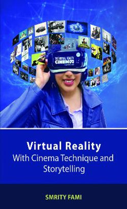 Virtual Reality with Cinema Technique and Storytelling