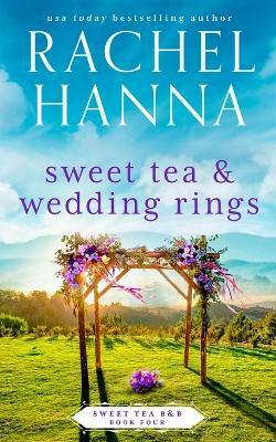 Sweet Tea & Wedding Rings - Paperback