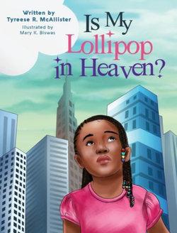 Is My Lollipop in Heaven?